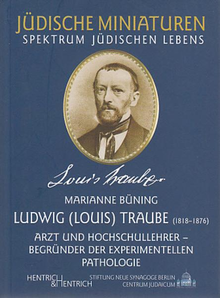 Cover Ludwig (Louis) Traube, Marianne Büning, Jewish culture and contemporary history