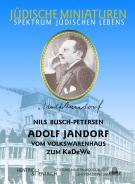 Adolf Jandorf, Nils Busch-Petersen, Jewish culture and contemporary history