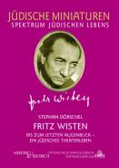 Fritz Wisten, Stephan Dörschel, Jewish culture and contemporary history
