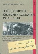 Feldpostbriefe jüdischer Soldaten 1914-1918, Sabine Hank, Hermann Simon, Jewish culture and contemporary history