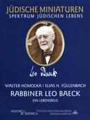 Rabbiner Leo Baeck, Elias H. Füllenbach, Walter Homolka, Jewish culture and contemporary history