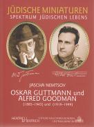 Oskar Guttmann und Alfred Goodman, Jascha Nemtsov, Jewish culture and contemporary history