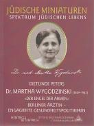 Martha Wygodzinski, Dietlinde Peters, Jewish culture and contemporary history