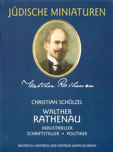 Cover Walther Rathenau, Christian Schölzel, Jewish culture and contemporary history