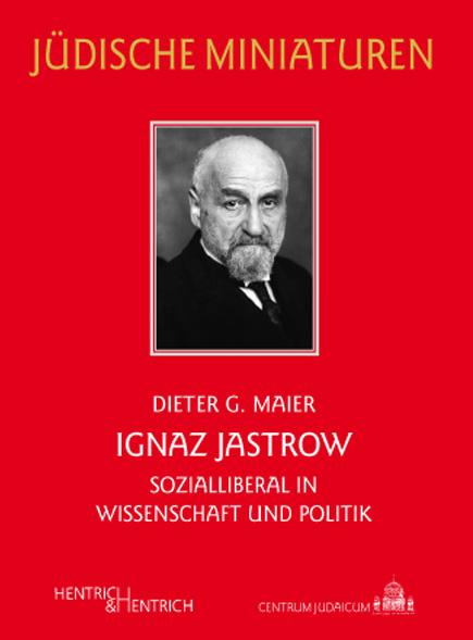 Cover Ignaz Jastrow, Dieter G. Maier, Jewish culture and contemporary history