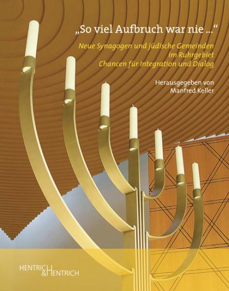 "Cover ""So viel Aufbruch war nie …"", Manfred Keller (Ed.), Jewish culture and contemporary history"