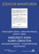 Margarete Kahn und Klara Löbenstein, York-Egbert König, Christina Prauss, Renate Tobies, Jewish culture and contemporary history