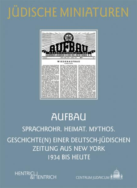 Cover AUFBAU, Elke-Vera Kotowski, Jewish culture and contemporary history
