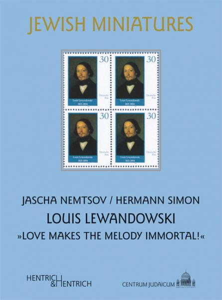 Cover Louis Lewandowski, Jascha Nemtsov, Hermann Simon, Louis Lewandowski  Festival (Ed.), Jewish culture and contemporary history