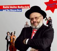 Rabbi Walter Rothschild and The Minyan Boys , Jewish culture and contemporary history