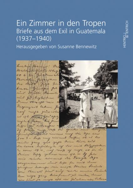 Cover Ein Zimmer in den Tropen, Susanne Bennewitz (Ed.), Jewish culture and contemporary history