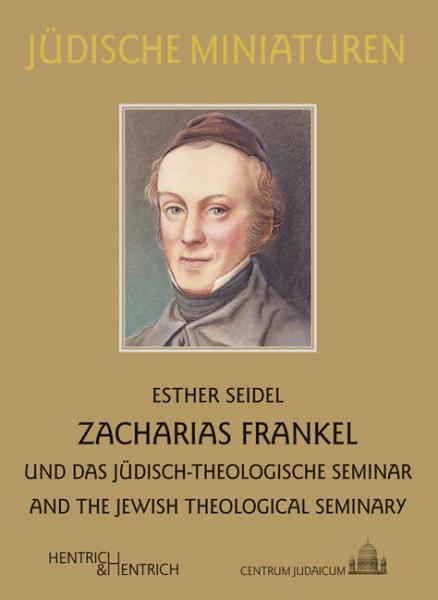 Cover Zacharias Frankel, Esther Seidel, Jewish culture and contemporary history