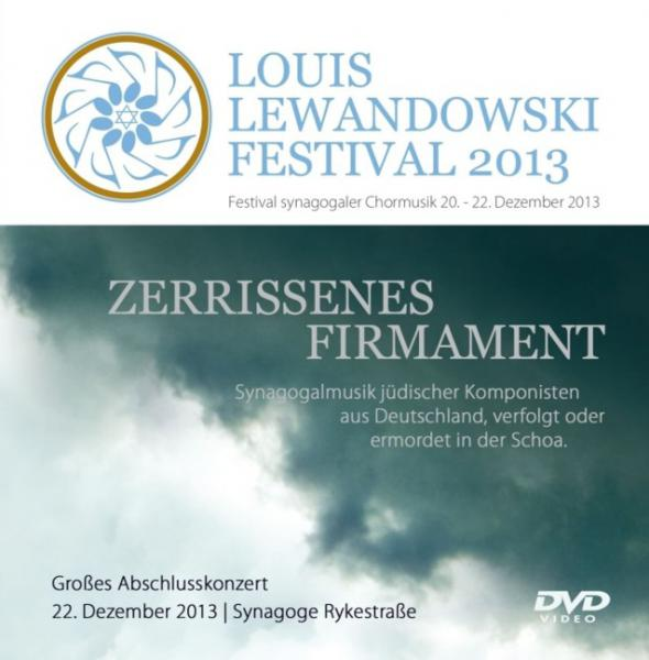 Cover DVD Video/Audio: Louis Lewandowski Festival 2013, Louis Lewandowski  Festival (Hg.), Jüdische Kultur und Zeitgeschichte