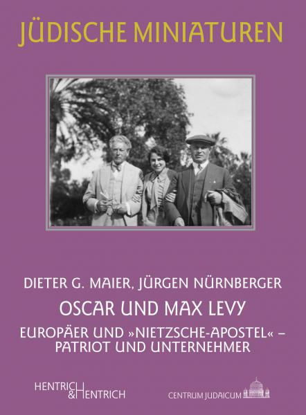 Cover Oscar und Max Levy , Dieter G. Maier, Jürgen Nürnberger, Jewish culture and contemporary history