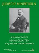 Benno Orenstein, Alfred Gottwaldt, Jewish culture and contemporary history