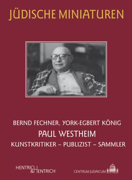 Cover Paul Westheim, Bernd Fechner, York-Egbert König, Jewish culture and contemporary history