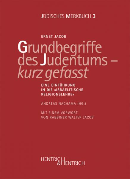 Cover Grundbegriffe des Judentums – kurz gefasst, Ernst Jacob, Andreas Nachama (Ed.), Jewish culture and contemporary history