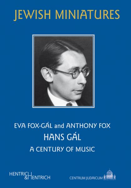 Cover Hans Gál, Anthony Fox, Eva Fox-Gál, Gerold  Gruber (Ed.), Jewish culture and contemporary history