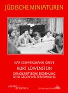 Kurt Löwenstein, Kay Schweigmann-Greve, Jewish culture and contemporary history