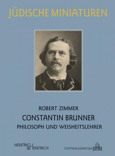 Cover Constantin Brunner, Robert Zimmer, Jewish culture and contemporary history