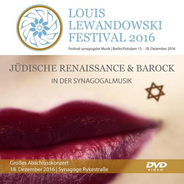 Cover DVD Video/Audio: Louis Lewandowski Festival 2016, Louis Lewandowski  Festival (Hg.), Jüdische Kultur und Zeitgeschichte