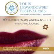 DVD Video/Audio: Louis Lewandowski Festival 2016, Louis Lewandowski  Festival (Ed.), Jewish culture and contemporary history