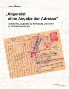"""Abgereist, ohne Angabe der Adresse"" , Heinz Wewer, Jewish culture and contemporary history"