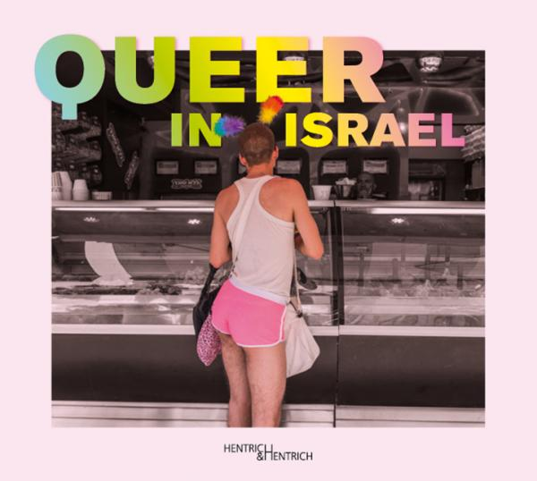 Queer in Israel, Jewish culture and contemporary history