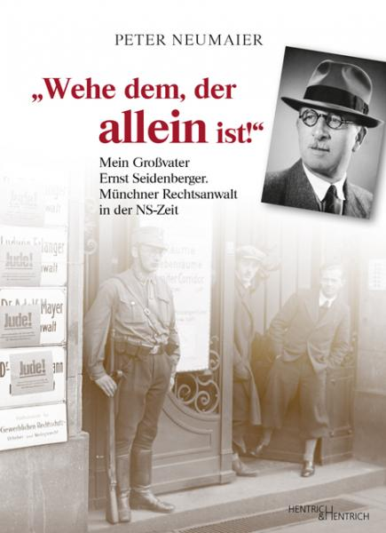 "Cover ""Wehe dem, der allein ist!"", Peter Neumaier, Jewish culture and contemporary history"