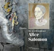 The Art of Remembrance: Alice Salomon, Deborah Sharon Abeles DESSA, Jüdische Kultur und Zeitgeschichte