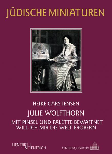 Cover Julie Wolfthorn, Heike Carstensen, Jewish culture and contemporary history