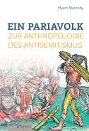 Ein Pariavolk, Hyam Maccoby, Jewish culture and contemporary history