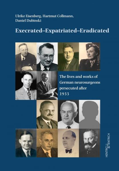 Cover Execrated – Expatriated – Eradicated, Hartmut  Collmann, Daniel  Dubinski, Ulrike Eisenberg, Jewish culture and contemporary history