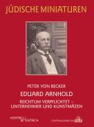Eduard Arnhold, Peter von Becker, Jewish culture and contemporary history