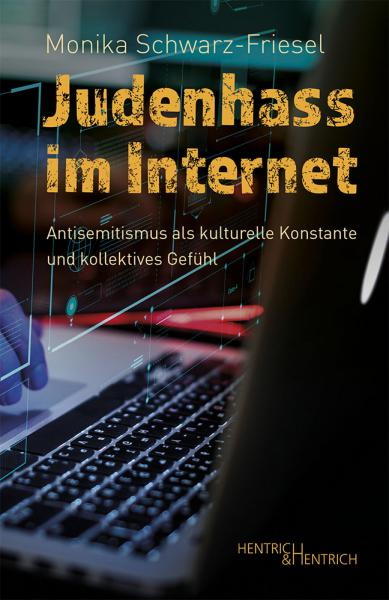 Cover Judenhass im Internet, Monika Schwarz-Friesel, Jewish culture and contemporary history