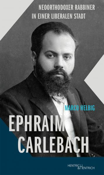 Cover Ephraim Carlebach, Marco Helbig, Jewish culture and contemporary history