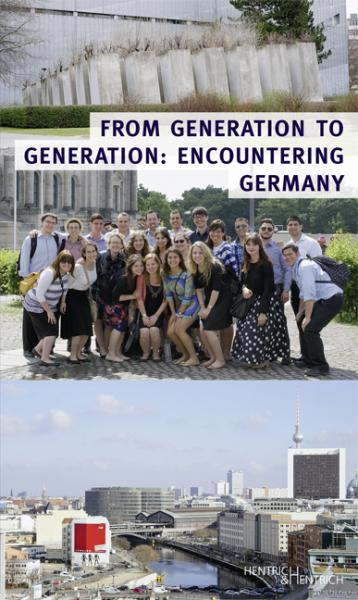 Cover From Generation to Generation: Encountering Germany, Jeffrey M. Peck (Ed.), Dagmar Pruin (Ed.), Jewish culture and contemporary history