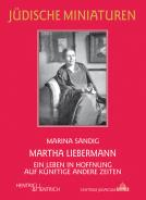 Martha Liebermann, Marina Sandig, Jewish culture and contemporary history