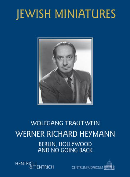 Cover Werner Richard Heymann, Wolfgang Trautwein, Jewish culture and contemporary history