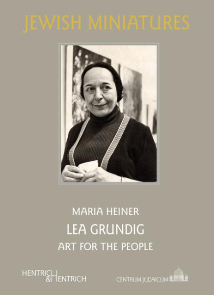 Lea Grundig, Maria  Heiner, Jewish culture and contemporary history