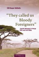 """They called us Bloody Foreigners"", Cilli Kasper-Holtkotte, Jewish culture and contemporary history"