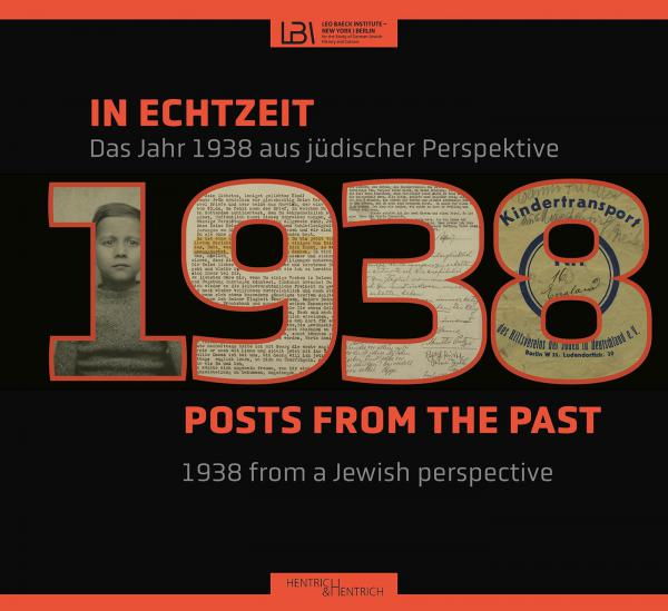 Cover In Echtzeit - Posts from the Past, Leo Baeck Institut - New York | Berlin (Ed.), Jewish culture and contemporary history