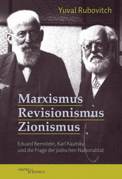 Cover Marxismus, Revisionismus, Zionismus, Yuval Rubovitch, Jewish culture and contemporary history