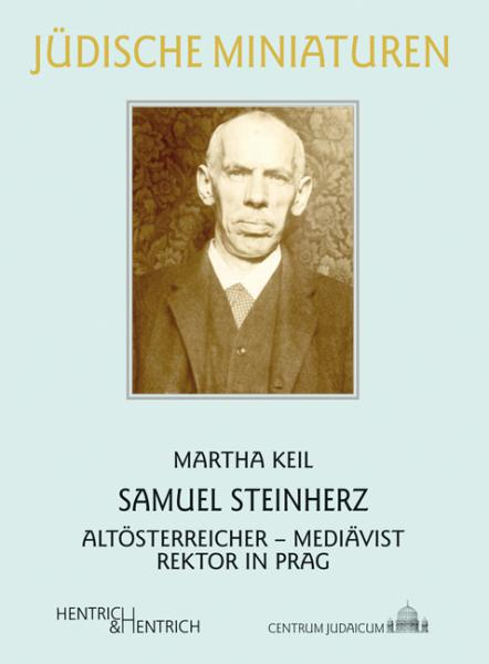 Cover Samuel Steinherz, Martha Keil, Jewish culture and contemporary history