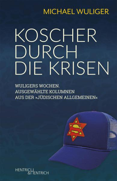 Cover Koscher durch die Krisen, Michael Wuliger, Jewish culture and contemporary history