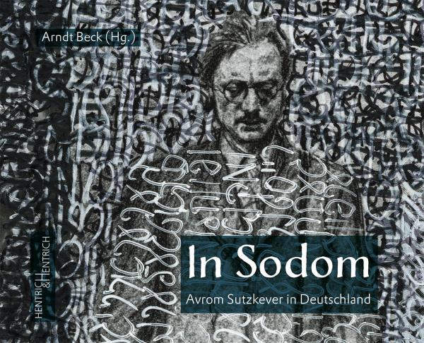 Cover In Sodom, Arndt Beck (Ed.), Jewish culture and contemporary history