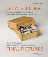 Letzte Bilder - Final Pictures, Margit Berner, Jewish culture and contemporary history