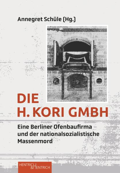 Cover Die H. Kori GmbH, Annegret Schüle (Ed.), Jewish culture and contemporary history