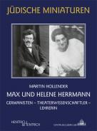 Max und Helene Herrmann, Martin Hollender, Jewish culture and contemporary history