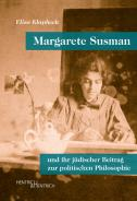 Margarete Susman, Elisa Klapheck, Jewish culture and contemporary history